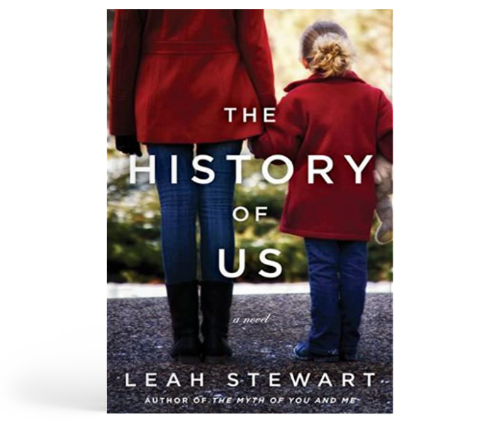 THE HISTORY OF US : Leah Stewart